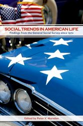 Social Trends in American LifeFindings from the General Social Survey since 1972$