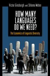 How Many Languages Do We Need?The Economics of Linguistic Diversity$