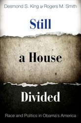 Still a House DividedRace and Politics in Obama's America$
