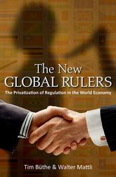 The New Global RulersThe Privatization of Regulation in the World Economy$
