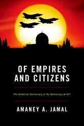 Of Empires and CitizensPro-American Democracy or No Democracy at All?