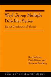 Weyl Group Multiple Dirichlet Series – Type A Combinatorial Theory (AM-175) - Princeton Scholarship Online