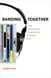Banding TogetherHow Communities Create Genres in Popular Music$