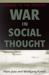 War in Social ThoughtHobbes to the Present$