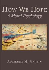 How We HopeA Moral Psychology$