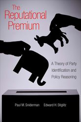 The Reputational PremiumA Theory of Party Identification and Policy Reasoning
