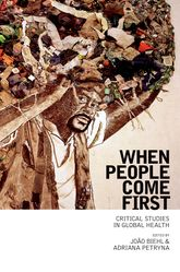 When People Come First – Critical Studies in Global Health - Princeton Scholarship Online