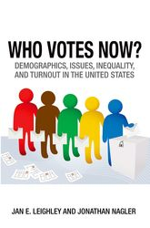 Who Votes Now?Demographics, Issues, Inequality, and Turnout in the United States$