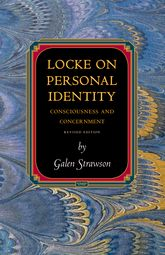 Locke on Personal IdentityConsciousness and Concernment