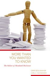 More Than You Wanted to KnowThe Failure of Mandated Disclosure