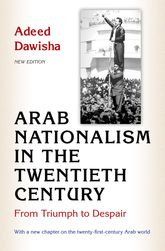 Arab Nationalism in the Twentieth Century - From Triumph to Despair | Princeton Scholarship Online