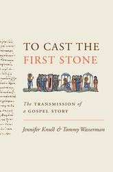 To Cast the First Stone | Princeton Scholarship Online