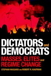 Dictators and Democrats - Masses, Elites, and Regime Change | Princeton Scholarship Online