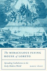 The Miraculous Flying House of Loreto$