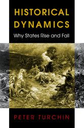 Historical DynamicsWhy States Rise and Fall