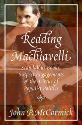 Reading Machiavelli$