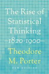 The Rise of Statistical Thinking, 1820-1900